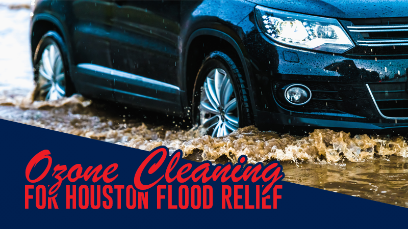Ozone Cleaning for Houston Flood Relief