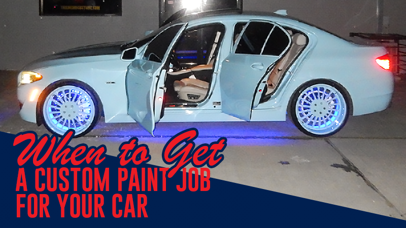 When to Get a Custom Paint Job For Your Car
