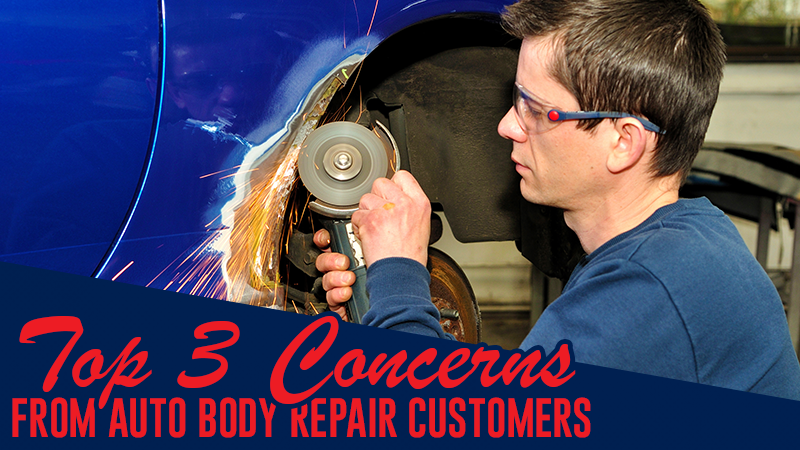 Top 3 Concerns From Auto Body Repair Customers